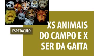 XS ANIMAIS DO CAMPO E X SER DA GAITA