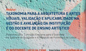Webinar : Taxonomia para a arquitetura e artes visuais, validação e aplicabilidade na gestão e avaliação da instituição e do docente de ensino artístico